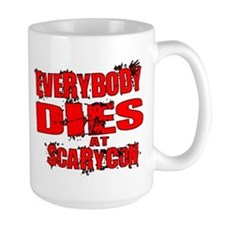 Everybody Dies at ScaryCon Mug