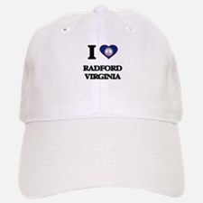 I love Radford Virginia Baseball Baseball Cap