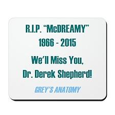 "RIP ""McDREAMY"" Mousepad"