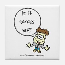 Recess Yet? Tile Coaster