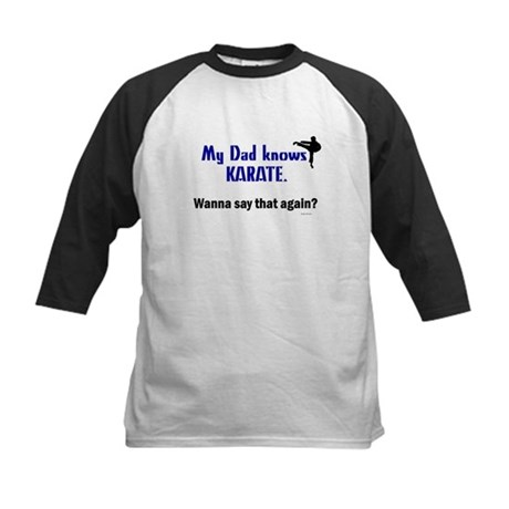 My Dad Knows Karate Kids Baseball Jersey