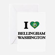 I love Bellingham Washington Greeting Cards