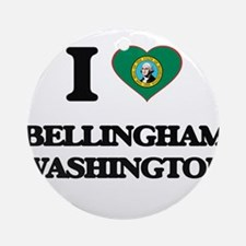 I love Bellingham Washington Ornament (Round)