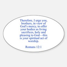 Therefore I urge you brothers in view of God s mer