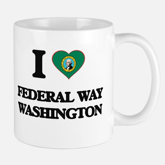 I love Federal Way Washington Mugs