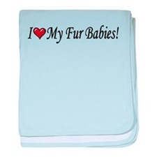 I Love My Fur Babies baby blanket