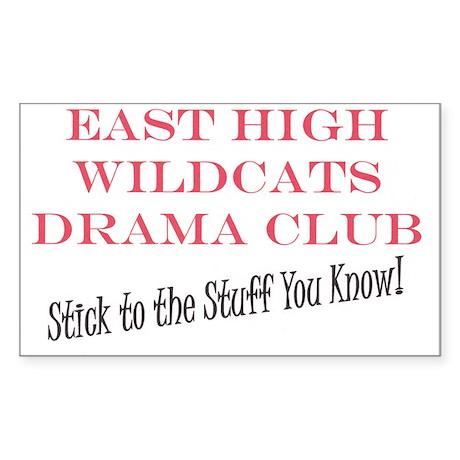East High Wildcats Drama Club- Stick to the Stuff