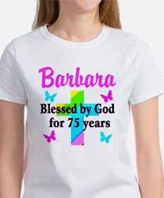 BLESSED 75 YR OLD Women's T-Shirt