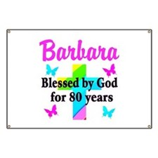 BLESSED 80 YR OLD Banner