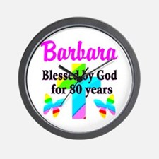 BLESSED 80 YR OLD Wall Clock