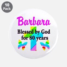"""BLESSED 80 YR OLD 3.5"""" Button (10 pack)"""