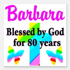 "BLESSED 80 YR OLD Square Car Magnet 3"" x 3"""