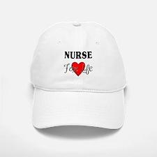 Nurse For Life Baseball Baseball Cap