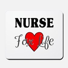 Nurse For Life Mousepad