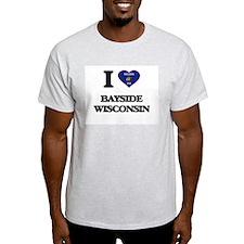 I love Bayside Wisconsin T-Shirt