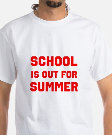School is Out For Summer T-Shirt