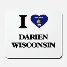 I love Darien Wisconsin Mousepad