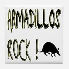 Armadillos Rock ! Tile Coaster