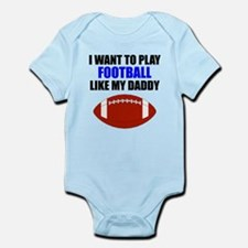 Football Like My Daddy Body Suit