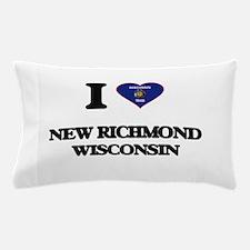 I love New Richmond Wisconsin Pillow Case