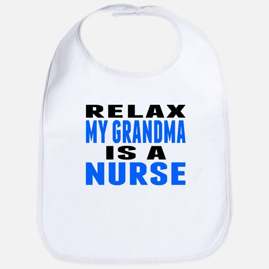 My Grandma Is A Nurse Bib
