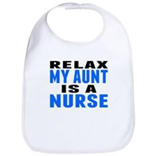 My Aunt Is A Nurse Bib