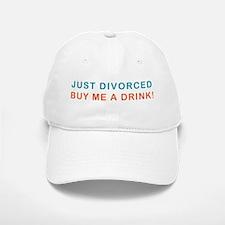 Just Divorced Buy Me A Drink Baseball Baseball Cap