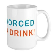 Just Divorced Buy Me A Drink Mug
