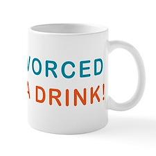 Just Divorced Buy Me A Drink Mug