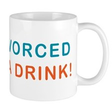 Just Divorced Buy Me A Drink Small Mug