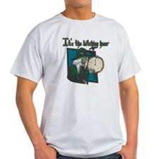 It's the Bitching Hour T-Shirt