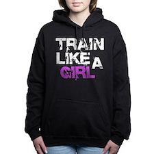 Train Like A Girl Women's Hooded Sweatshirt