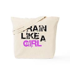 Train Like A Girl Tote Bag