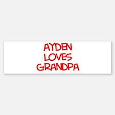 Ayden Loves Grandpa Bumper Bumper Bumper Sticker