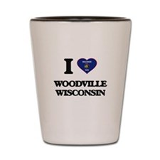 I love Woodville Wisconsin Shot Glass