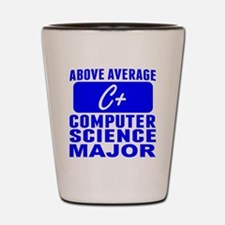 Above Average Computer Science Major Shot Glass