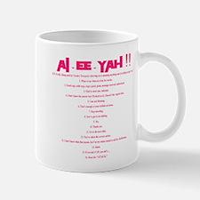 AI-EE-YAH!! Mug