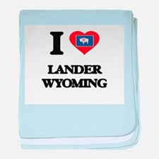 I love Lander Wyoming baby blanket