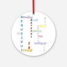Uplifting Characteristics Ornament (Round)