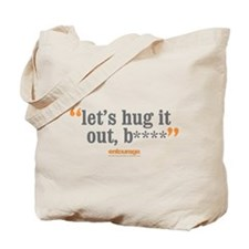 Entourage Hug It Out Tote Bag