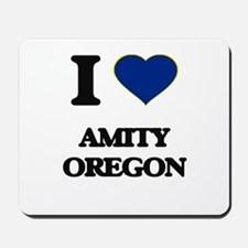 I love Amity Oregon Mousepad