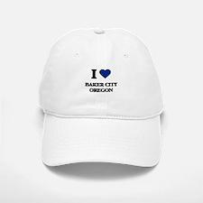 I love Baker City Oregon Baseball Baseball Cap