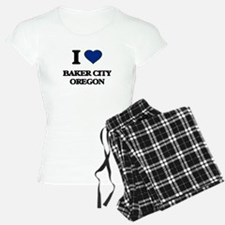 I love Baker City Oregon Pajamas