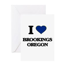 I love Brookings Oregon Greeting Cards
