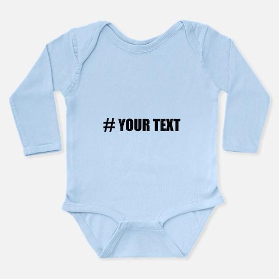 Hashtag Personalize It! Body Suit