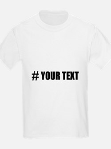 Hashtag Personalize It! T-Shirt