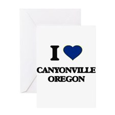 I love Canyonville Oregon Greeting Cards