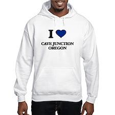 I love Cave Junction Oregon Hoodie