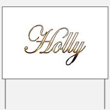 Gold Holly Yard Sign