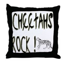 Cheetahs Rock ! Throw Pillow
